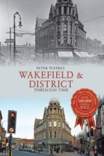 Wakefield & District Through Time