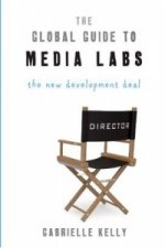 Global Guide to Media Labs