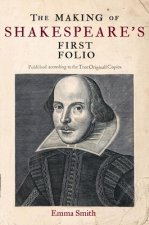 Making of Shakespeare's First Folio