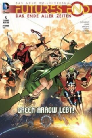 Futures End - Das Ende aller Zeiten - Green Arrow lebt!
