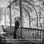 Capote's Brooklyn - the Lost Photographs