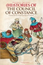 (Hi)Stories of the Council of Constance. Konstanzer Konzilgeschichte(n), englische Ausgabe