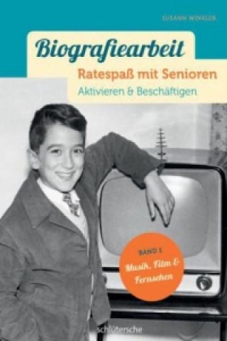 Biografiearbeit - Ratespaß mit Senioren - Musik, Film & Fernsehen
