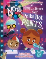 Nuts: Sing and Dance in Your Polka-Dot Pants