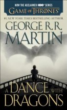 Dance with Dragons (HBO Tie-in Edition): A Song of Ice and Fire: Book Five