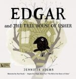 Edgar and the Tree House of Usher
