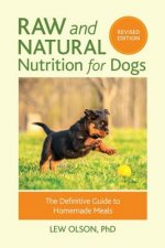 Raw And Natural Nutrition For Dogs, Revised