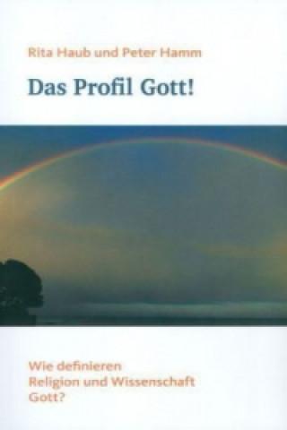 Das Profil Gott!