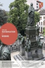 Orte der Reformation, Worms