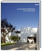 Alexander Brenner Villas and Houses 2010 - 2015