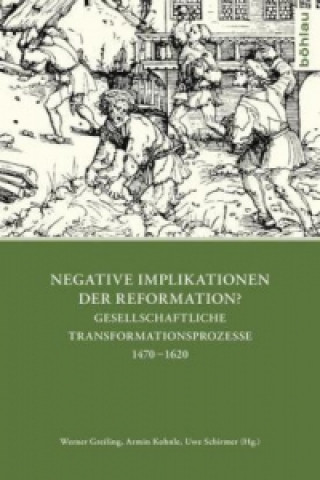 Negative Implikationen der Reformation?