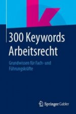 300 Keywords Arbeitsrecht