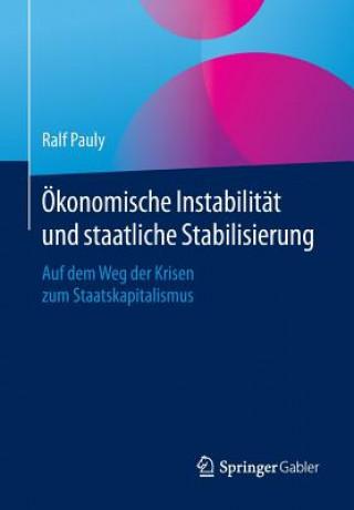 konomische Instabilit t Und Staatliche Stabilisierung