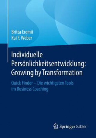 Individuelle Pers nlichkeitsentwicklung: Growing by Transformation