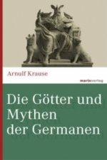 Die Götter und Mythen der Germanen