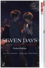 Seven Days: Friday - Sunday