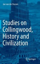 Studies on Collingwood, History and Civilization