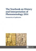 Yearbook on History and Interpretation of Phenomenology
