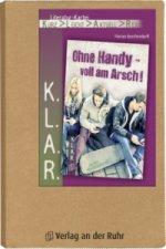 Ohne Handy - voll am Arsch!, Literatur-Kartei