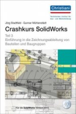 Crashkurs SolidWorks, m. CD-ROM. Tl.3