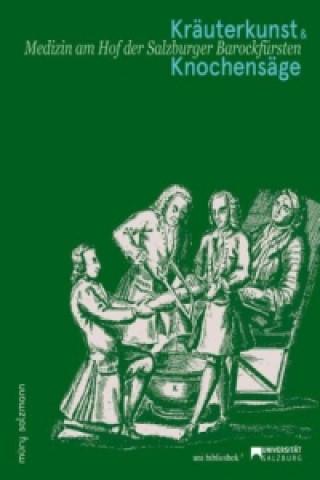 Kräuterkunst & Knochensäge