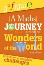 Maths Journey Around the Seven Wonders of the World
