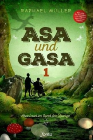 Asa und Gasa. Bd.1