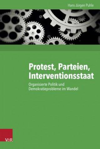 Protest, Parteien, Interventionsstaat