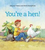 You are a Hen