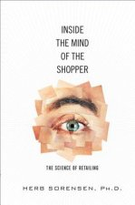 Inside the Mind of the Shopper