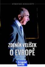 Zdeněk Velíšek o Evropě