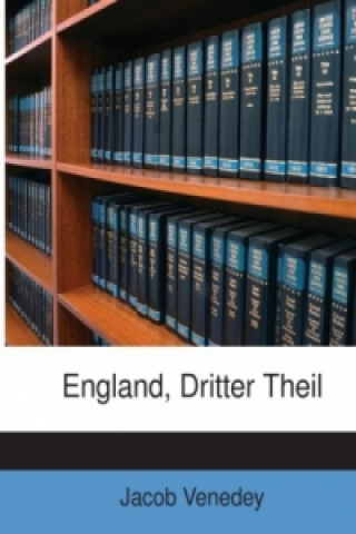 England, Dritter Theil