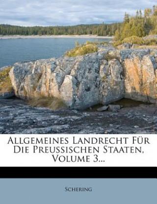 Allgemeines Landrecht für die Preußischen Staaten.