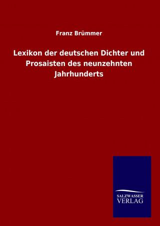 Lexikon der deutschen Dichter und Prosaisten des neunzehnten Jahrhunderts