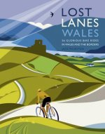 Lost Lanes Wales