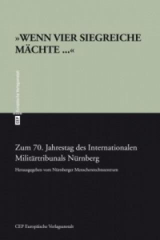 Das Internationale Militärtribunal von Nürnberg 1945/46
