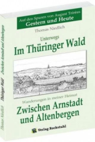 Zwischen Arnstadt und Altenbergen - Wanderungen in meiner Heimat