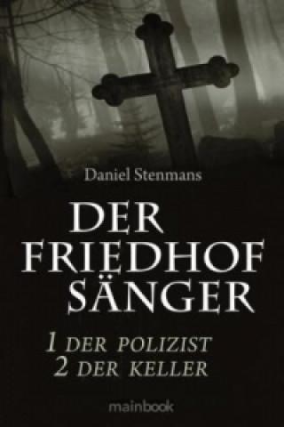 Der Friedhofsänger - Der Polizist / Der Friedhofsänger - Der Keller