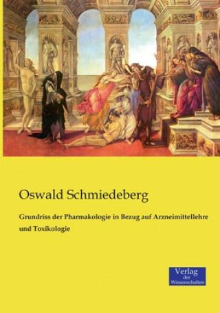 Grundriss der Pharmakologie in Bezug auf Arzneimittellehre und Toxikologie