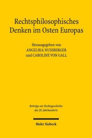 Rechtsphilosophisches Denken im Osten Europas