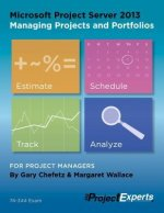 Microsoft Project Server 2013 Managing Projects and Portfoli