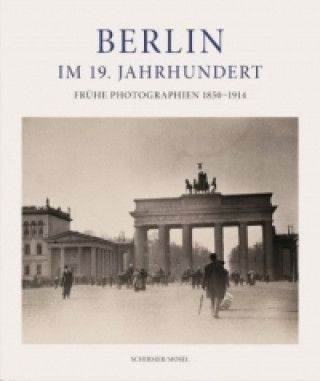 Berlin im 19. Jahrhundert