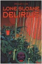 Lone Sloane - Delirius