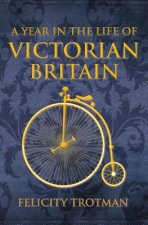 Year in the Life of Victorian Britain