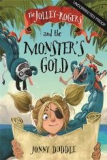Jolley-Rogers and the Monster's Gold