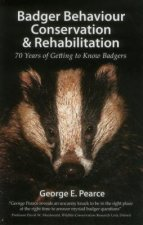 Badger Behaviour, Conservation & Rehabilitation