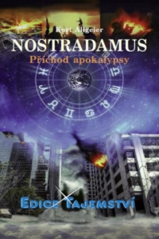 Nostradamus - Příchod apokalypsy