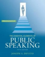 Essential Elements of Public Speaking, the Plus New Mycommunicationlab with Pearson eText - Access Card Package