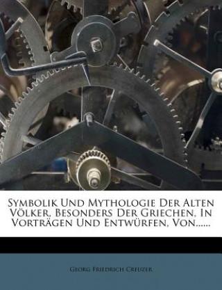 Symbolik und Mythologie der Alten Völker, erster Theil, dritte Ausgabe