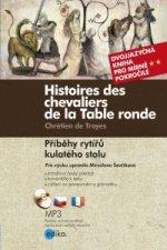 Histoires des chevaliers de la Table ronde/ Příběhy rytířů kulatého stolu